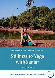 Stillness to Yoga with Samar