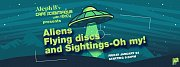 Aliens and Sightings, Oh my!
