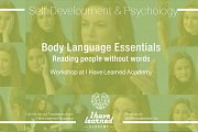 Body Language Essentials Workshop at I Have Learned Academy