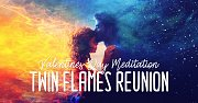 Twin Flames Reunion Meditation