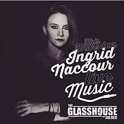 Ingrid Naccour at The Glasshouse