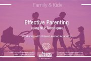 Effective Parenting using NLP Techniques - Online Workshop at I Have Learned Academy