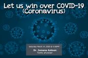 Let Us Win Over COVID-19 (Coronavirus)
