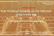 Your Personal Security on the Internet - ONLINE Workshop with I Have Learned Academy
