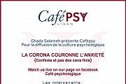 Café psy: La Corona Couronne l'Anxieté - Live Fb Talk