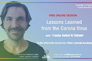Life Lessons Learned from the Corona Virus with Franky Aubut AlSidawi - By I Have Learned Academy