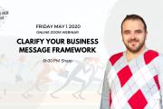 Clarify Your Business Message Framework - Online Workshop