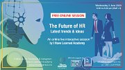 The Future of HR - Free Online Event by I Have Learned Academy