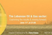 Lebanese Oil & Gas sector:Examining the Results & Moving Forward