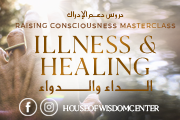 Illness & Healing (Online or In Person) at House of Wisdom Center