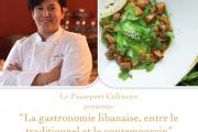 La Gastronomie Libanaise, Entre le Traditionnel et le Contemporain