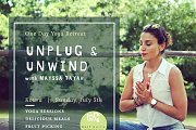 Unplug & Unwind Yoga Retreat