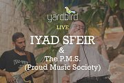 Iyad & The P.M.S Live At Yardbird