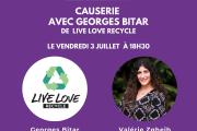 Francophonie de l'avenir: Causerie avec Georges Bitar de Live Love Recycle