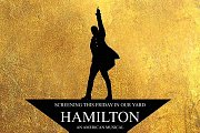 Outdoor Movie Night :  Hamilton