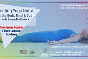 Healing Yoga Nidra for the Body, Mind & Spirit - Free Online Session by I Have Learned Academy