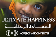 Ultimate Happiness with House of Wisdom Center