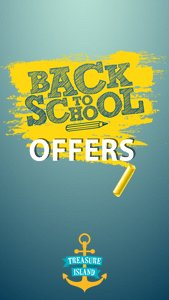 Back To School Offers at Treasure Island