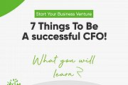 7 Things You Need to be a successful CFO!