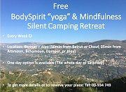 "Free BodySpirit ""yoga"" and Mindfulness weekly Silent Camping Retreats"