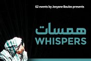 Whispers-Hamasat a Theatrical Evening in support of Beirut's Theatres