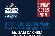 What the U.S Election Means to Lebanon & the Middle East - Workshop by Mr. Sam Zakhem