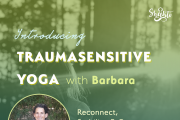 Heal yourself with Trauma Sensitive Yoga at Shakti
