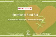 Emotional First Aid Workshop Online Interactive Session by I Have Learned Academy