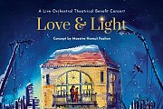 Love & Light - A Live Orchestral Theatrical Benefit Concert