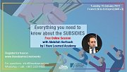 Everything you need to know about the Subsidies - Free Online Session with I Have Learned Academy