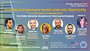 How Top Entrepreneurs turned Crisis into Opportunity - Free Online Panel Discussion by I Have Learned Academy