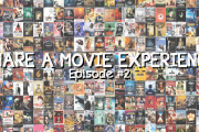 Share a movie experience - Episode #2 (reloaded)