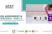 Risk Assessment & Controls - Part 2