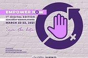 Empower NOW - Celebrating international's women's day - Digital Edition