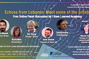 Echoes from Lebanon: Meet some of the Artists - Free Online Panel Discussion