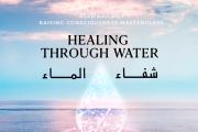 Healing Through Water in Center or Online  - الشفاء من خلال الماء