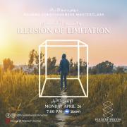 Illusion of limitation In Center or Online     وهم التحديد