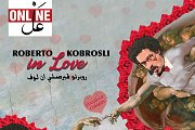 Roberto Kobrosli in Love l روبرتو قبرصلي ان لوف l Online event