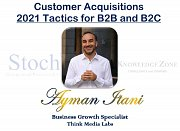 Customer Acquisitions - 2021 - Tactics for B2B & B2C