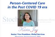 Person-Centered Care in the Post COVID 19 era