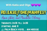 Release, Tone, and Manifest with Katia & Olga at Palms Beach Hotel