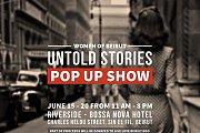 Untold Stories - Pop Up Show at Bossa Nova Hotel