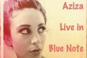 Aziza Live @ Blue Note Cafe - Aziza(Tarab & Co.)