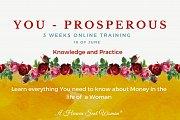 You - Prosperous! 3 weeks Online Training