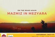 On The Road Again - Mazmiz in Mezyara