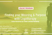 Finding your Meaning & Purpose with Logotherapy - Online Workshop by I Have Learned Academy