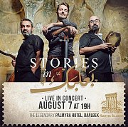 Stories in Baalbeck Live Concert at Palmyra Hotel