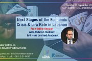 Next Stages of the Economic Crisis & Lira Rate in Lebanon - Free Online Session by I Have Learned Academy