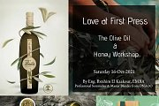 """Love At First Press - The Olive Oil & Honey Workshop by Eng Ibrahim Kaakour """"Professional Sommelier & Master Blender from ONAOO"""""""