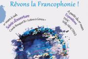 """""""Rêvons la francophonie !"""" - Mois de la Francophonie au Liban – Mars 2013"""